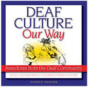 """Deaf Culture, Our Way"""